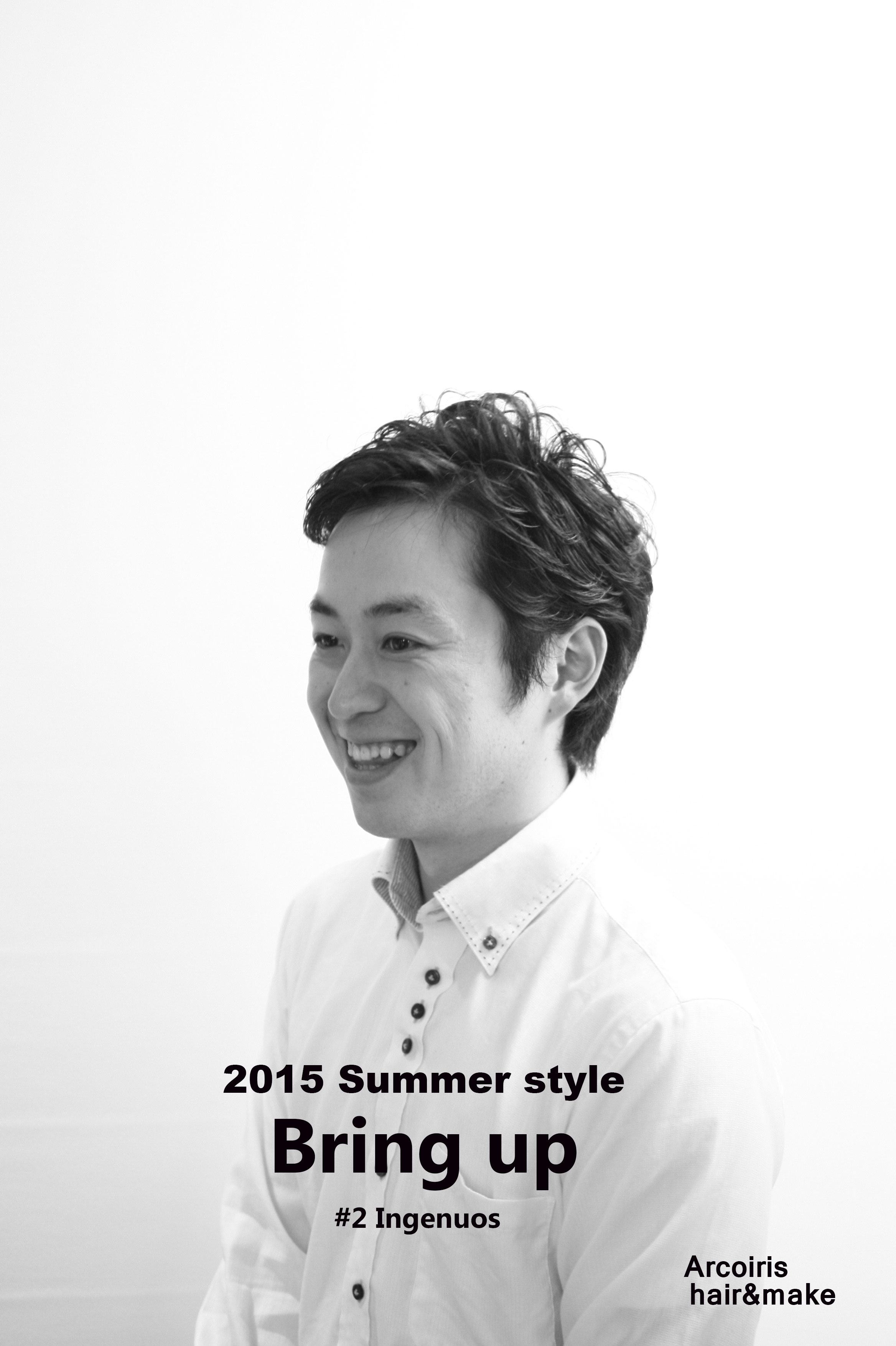 """2015 Summer style  """"Bring up"""""""