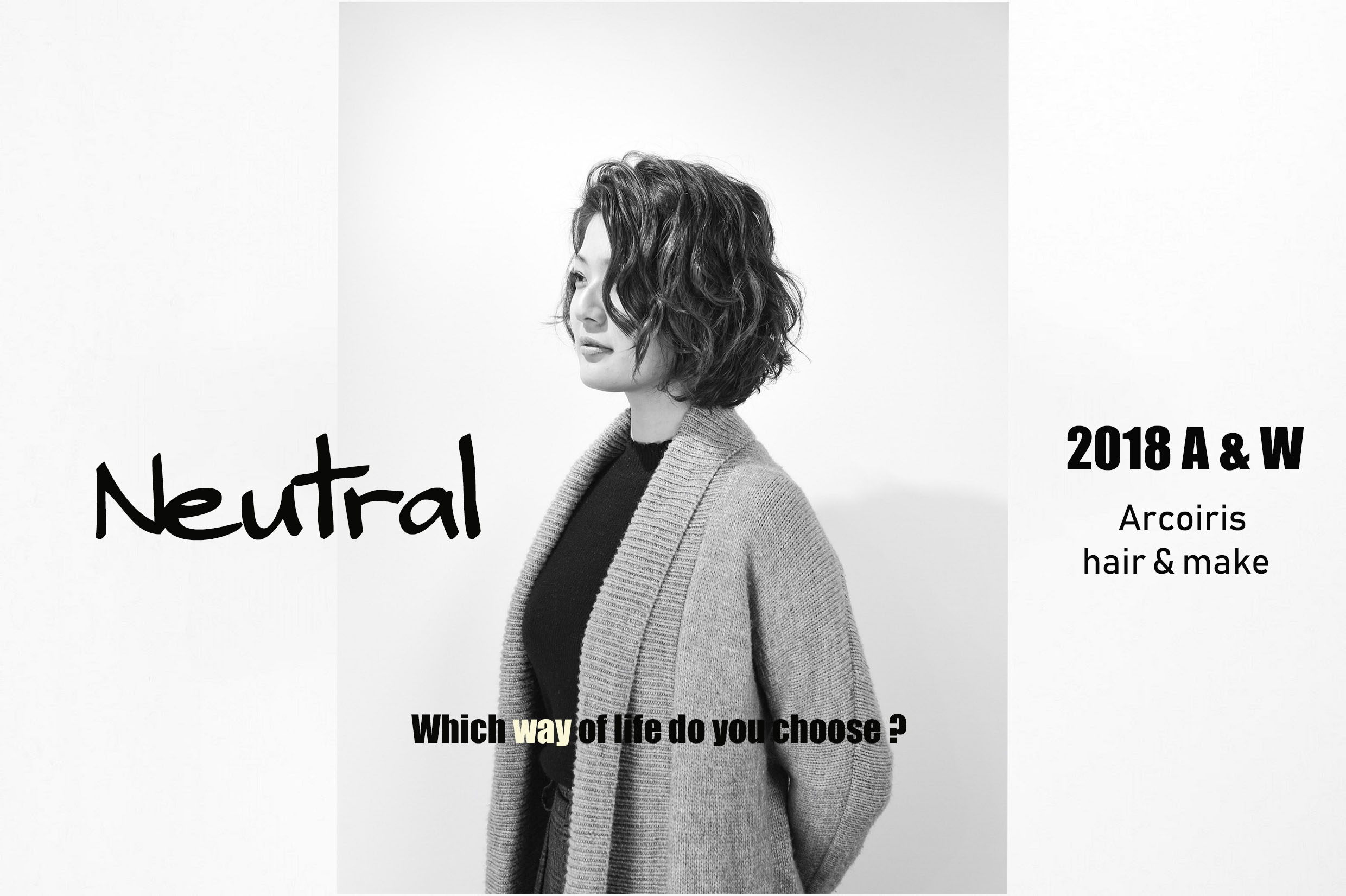 "2018Autumn & Winter ""Neutral """